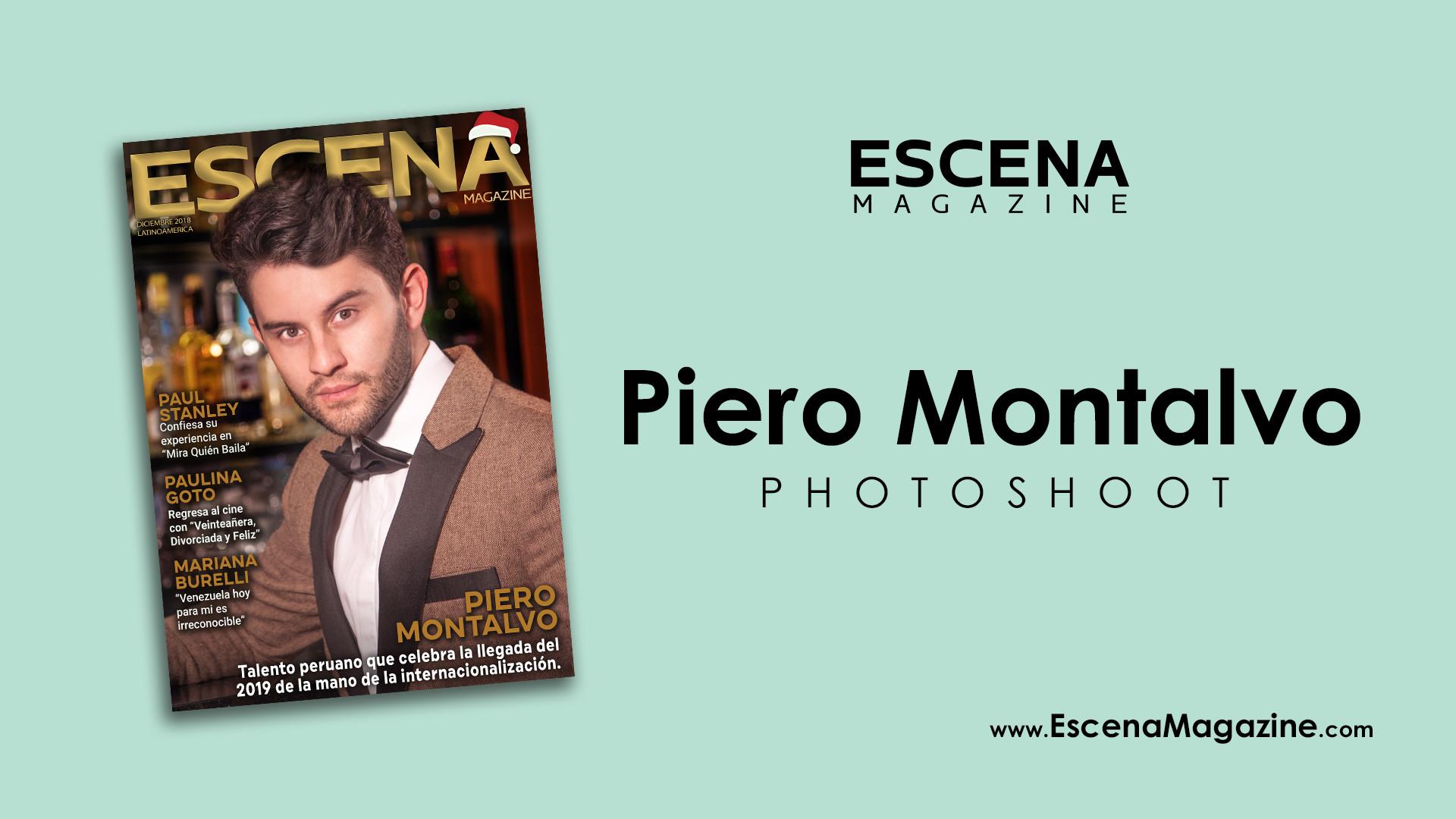 Editorial: Piero Montalvo para ESCENA magazine